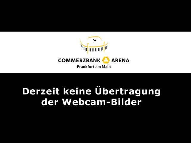 Webcam Commerzbank Arena